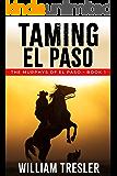 Taming El Paso: (The Murphys of El Paso - Book 1)