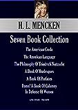 H. L. Mencken Seven Book Collection: The American Credo; The American Language; The Philosophy Of Friedrich Nietzsche; A Book Of Burlesques; A Book Of ... Calumny (Alpha Centauri Philosophy 14451)