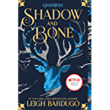 Shadow and Bone (The Shadow and Bone Trilogy Book 1)