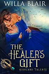 The Healer's Gift (Highland Talents Book 3) Kindle Edition