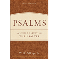 Psalms: A Guide to Studying the Psalter (English Edition)