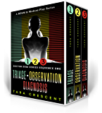 Doctor Dom Series Sequence One (Triage | Observation | Diagnosis): A BDSM & Medical Play Series (Doctor Dom Series Boxedset Book 1)