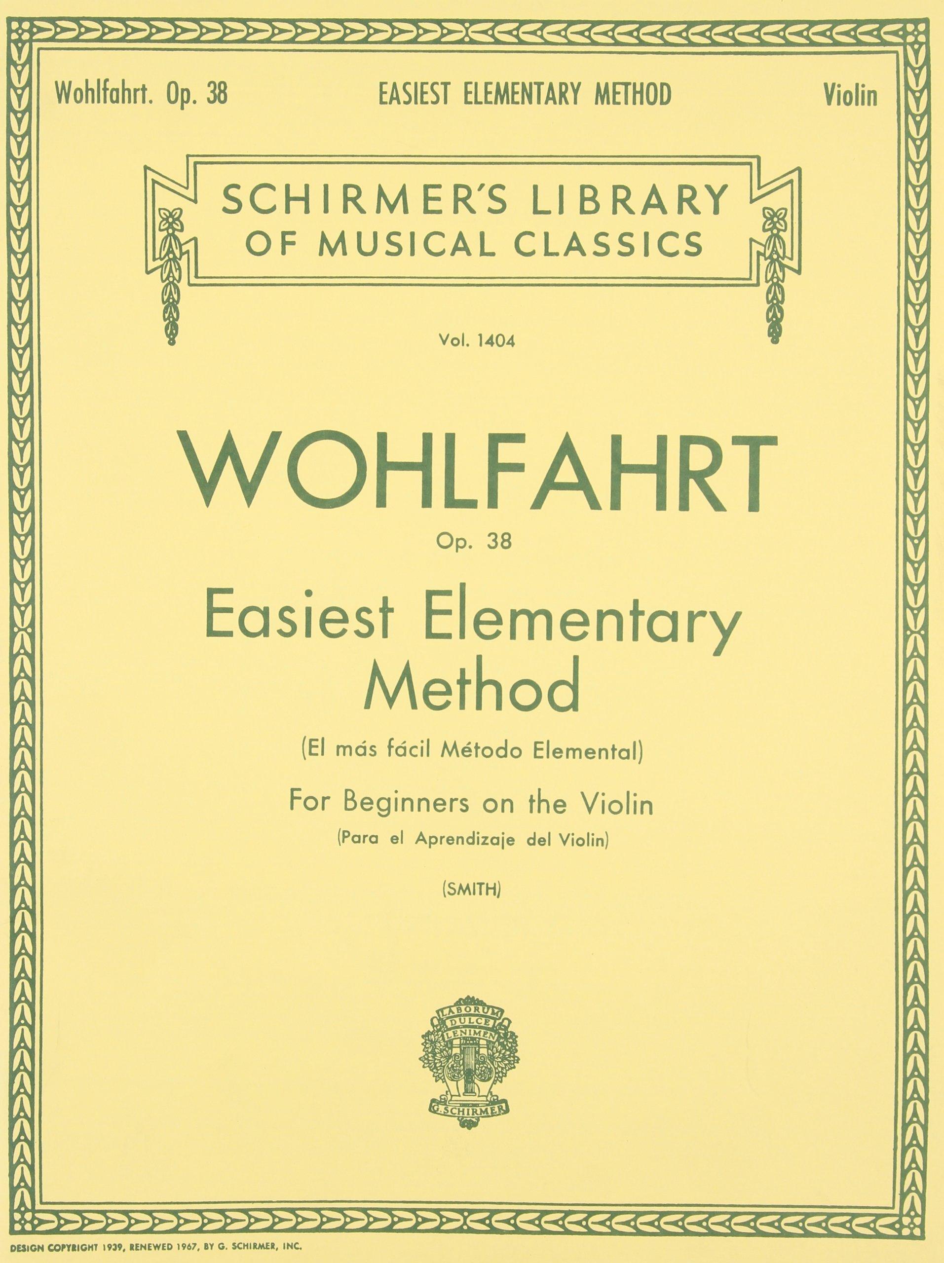 Easiest Elementary Method for Beginners, Op. 38: Violin Method