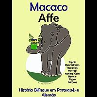 """História Bilíngue em Português e Alemão: Macaco — Affe (Série """"Aprender alemão"""" Livro 3)"""