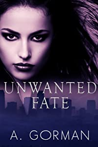 Unwanted Fate