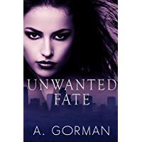 Unwanted Fate (English Edition)