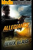 Allegiance: a Border War Thriller (Book #3) (The Cruz Marquez Thrillers)