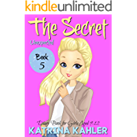 THE SECRET - Book 5: Unexpected: (Diary Book for Girls Aged 9 - 12)