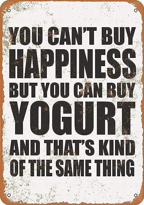 You Can Buy Yogurt Póster de Pared Aluminio Metal Creativo ...