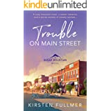 Trouble on Main Street (Sugar Mountain Book 1)