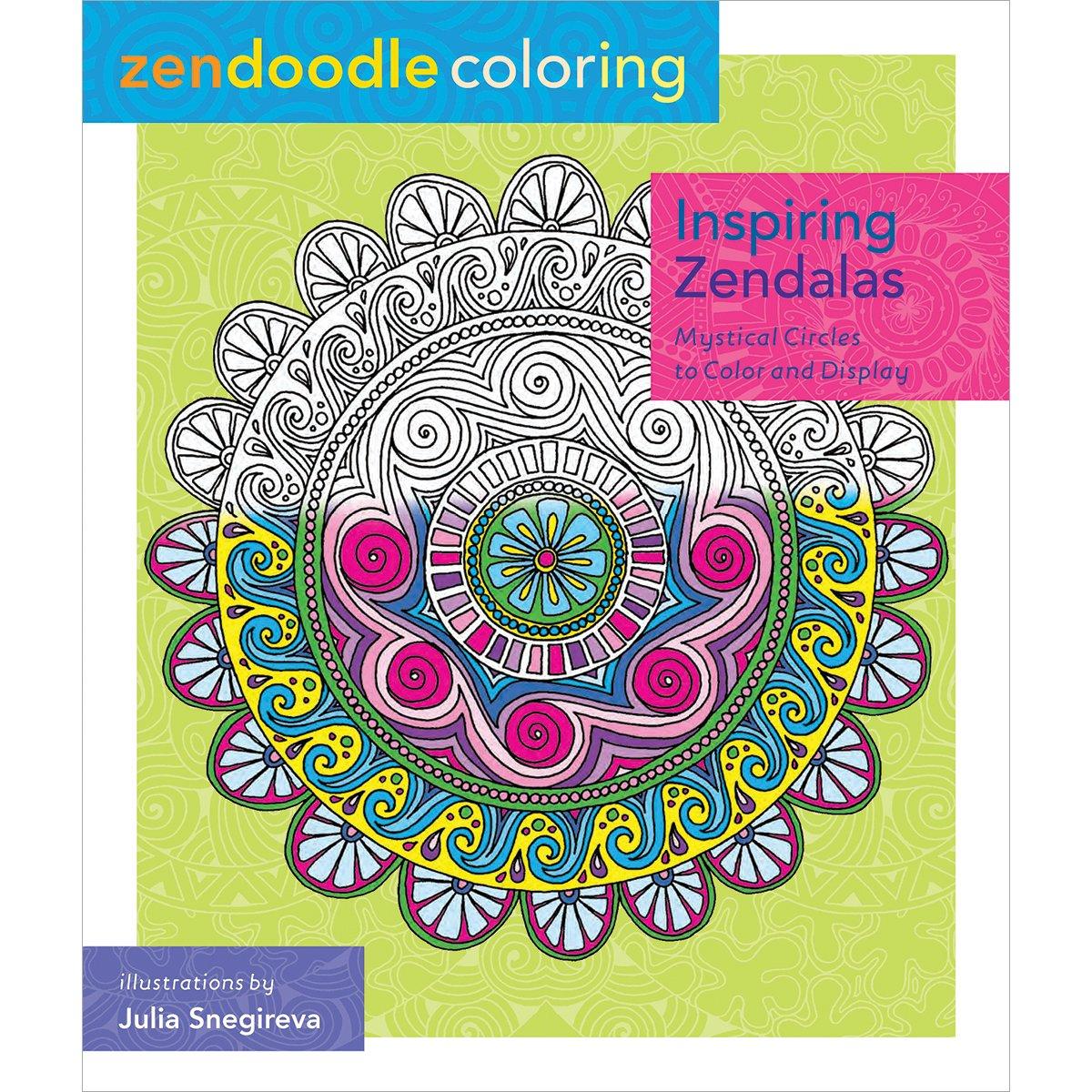 Zen coloring books for adults app - Amazon Com Zendoodle Coloring Inspiring Zendalas Mystical Circles To Color And Display 9781250086471 Julia Snegireva Books