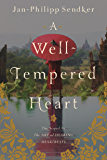 A Well-tempered Heart (Art of Hearing Heartbeats Book 2)