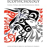 Ecopsychology: Science, Totems, and the Technological Species (The MIT Press)