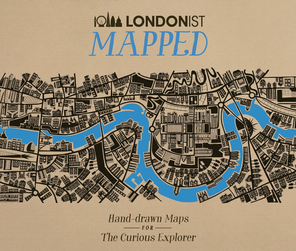 Londonist Mapped: Hand-Drawn Maps for the Urban Explorer