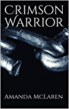 Crimson Warrior (Guardians of the Seven Gods Book 2)