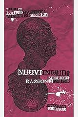 Nuovi incubi: I migliori racconti weird (Italian Edition) Kindle Edition