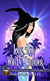 Long, Hot, Witchy Summer (A Moonstone Bay Cozy Mystery Book 7)