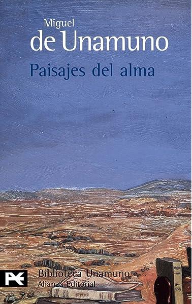 Paisajes del alma El Libro De Bolsillo - Bibliotecas De Autor - Biblioteca Unamuno: Amazon.es: Unamuno, Miguel de: Libros