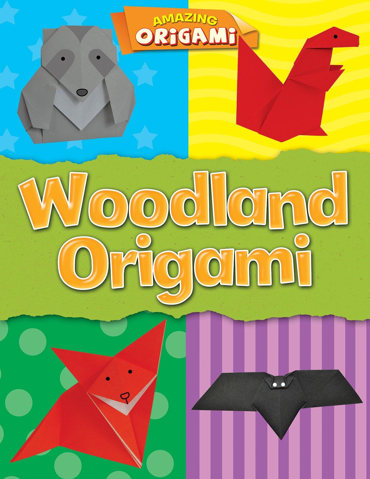 Woodland Origami (Amazing Origami)