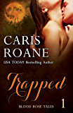 Trapped (Blood Rose Tales Book 1)