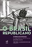 O Brasil Republicano: O tempo da Nova República – Da transição democrática à crise política de 2016 (Vol. 5)