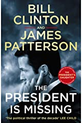 The President is Missing: The political thriller of the decade Kindle Edition