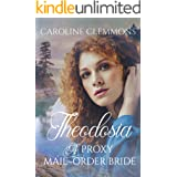 Theodosia: A Proxy mail Order Bride