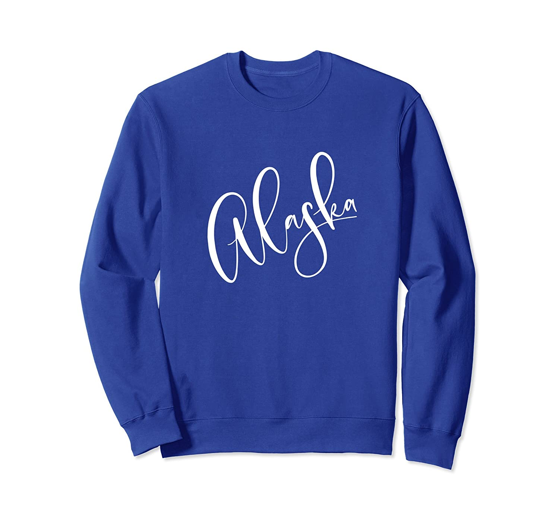 Alaska Sweatshirt Gifts Souvenirs, Calligraphy Art For Women-ln