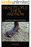 First People Then And Now: Introducing Indigenous Australians