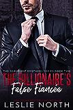 The Billionaire's False Fiancée (The Beaumont Brothers Book 2)