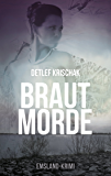Brautmorde (Emsland - Krimi 1) (German Edition)