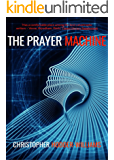The Prayer Machine
