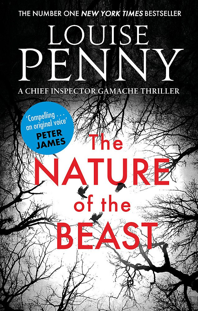 The Nature of the Beast (Chief Inspector Gamache, Band 11)