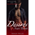 Desires Part Three