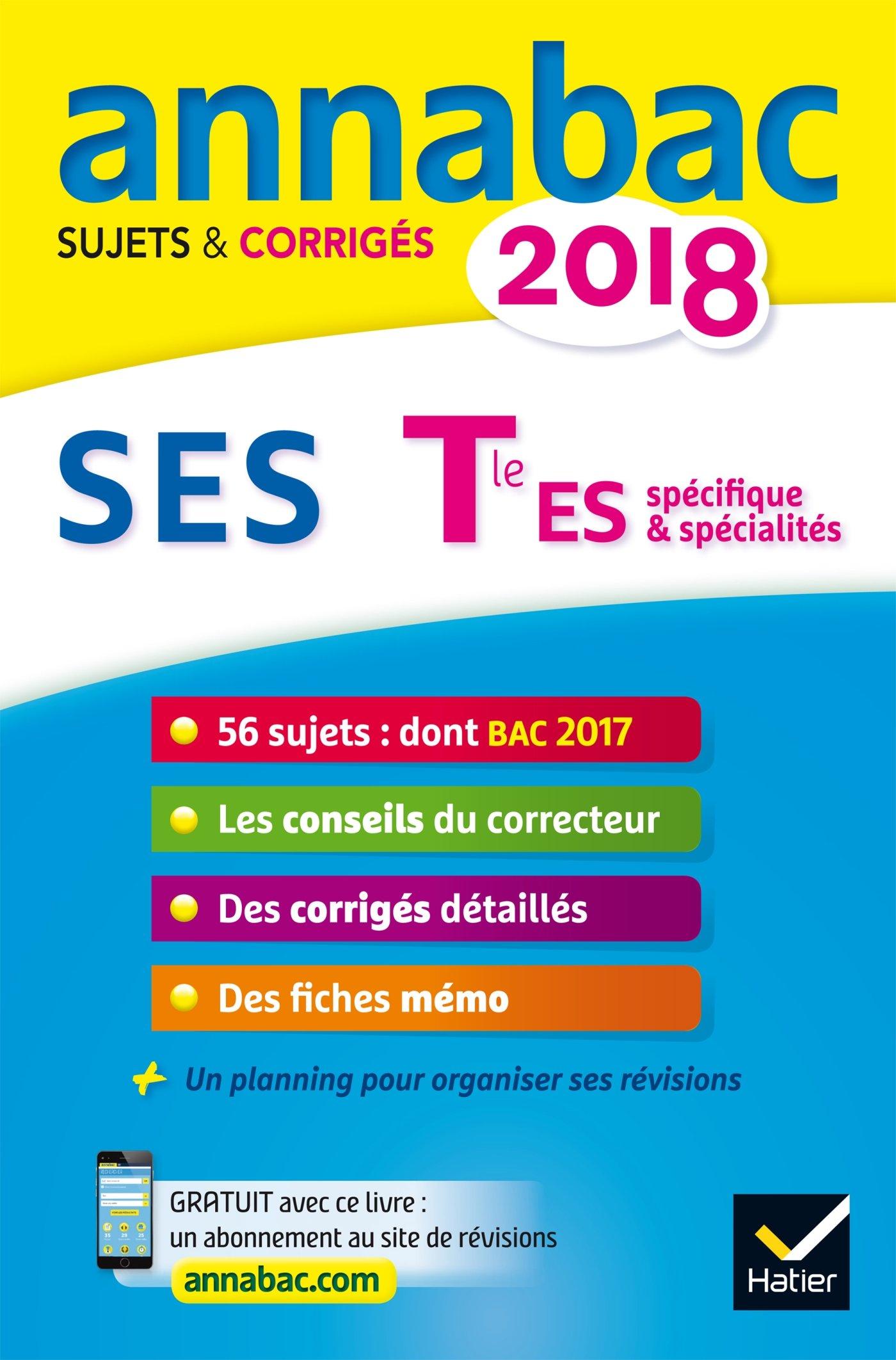 Annales Annabac 2018 SES Tle ES: sujets et corrigés du bac Terminale ES: Amazon.es: Sylvie Godineau, Denis Martin, Franck Rimbert: Libros en idiomas ...