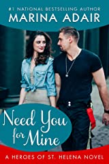 Need You for Mine (Heroes of St. Helena) Kindle Edition