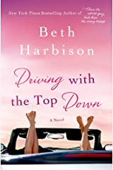 Driving with the Top Down: A Novel Kindle Edition