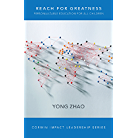 Reach for Greatness: Personalizable Education for All Children (Corwin Impact Leadership Series)