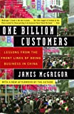 One Billion Customers: Lessons from the Front Lines of Doing Business in China