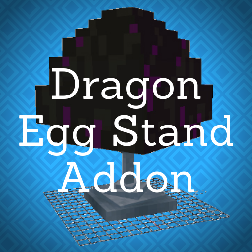Dragon Egg Stand Addon For Minecraft PE ()