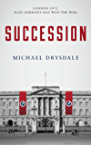 Succession: London 1972. Nazi Germany has won the war