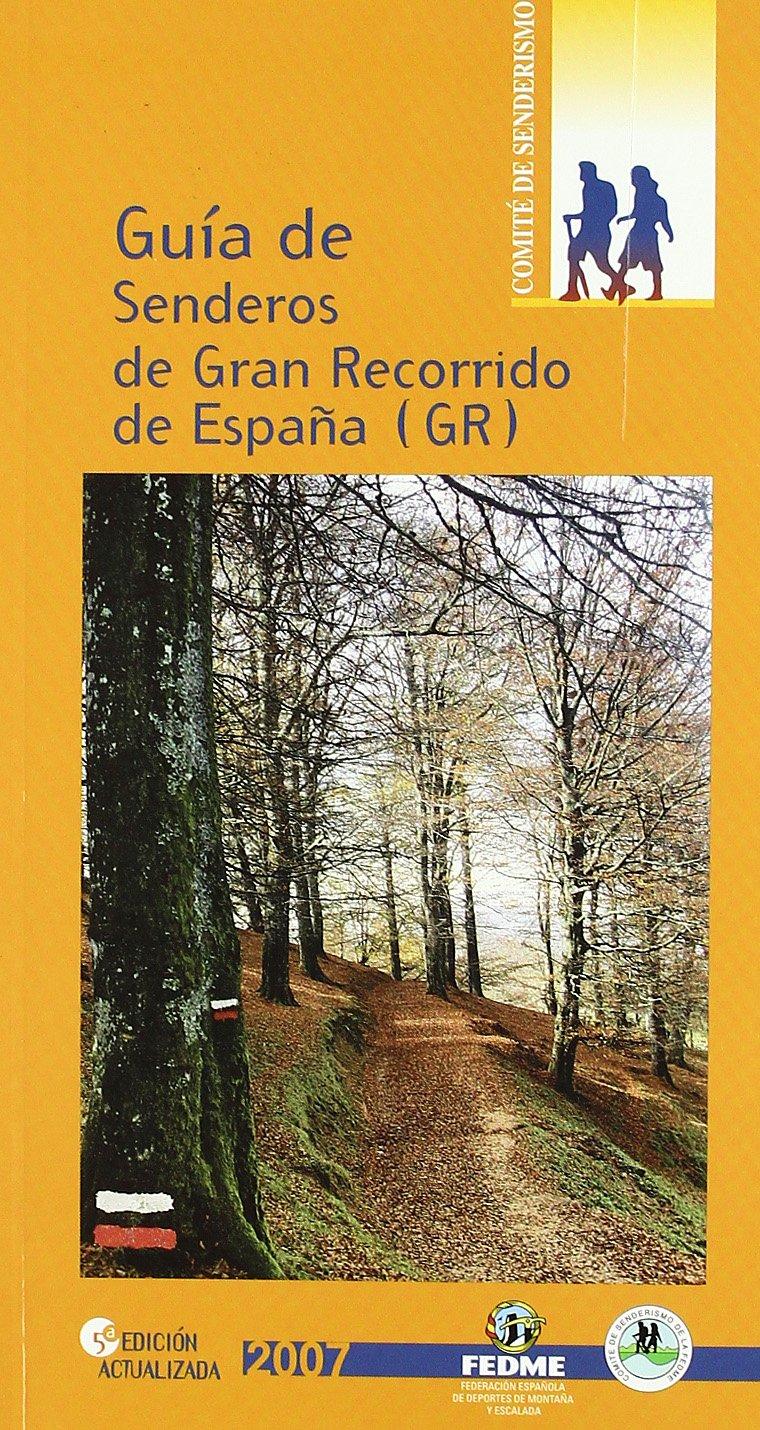 Guia De Senderos De Gran Recorrido España Gr Guias De Senderos: Amazon.es: Aa.Vv.: Libros
