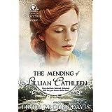 The Mending of Lillian Cathleen (Women of Rock Creek Book 6)