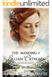 The Mending of Lillian Cathleen (The Women of Rock Creek Book 2)