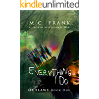 Everything I Do (Outlaws Book 1) (English Edition)