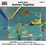 SILLS, David: Journey Together