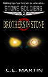 Brothers in Stone (Stone Soldiers #2) (English Edition)