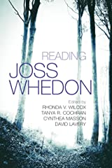 Reading Joss Whedon (Television and Popular Culture) Kindle Edition