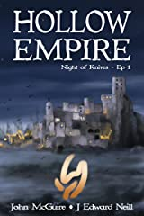 Hollow Empire: Episode 1 (Night of Knives) Kindle Edition