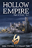 Hollow Empire: Episode 1 (Night of Knives)